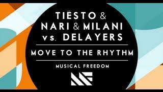 tisto  nari  milani vs delayers  move to the rhythm original mix