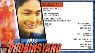 FPJ'S Ang Probinsyano Playlist | Non-Stop OPM Songs ♪