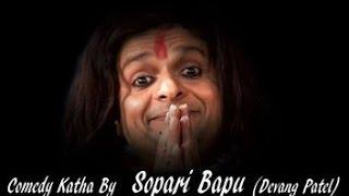 Devang Patel - RAM BOLO BHAI RAM - musical comedy katha of Sopari Bapu