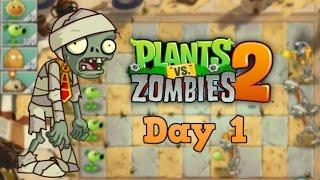 Plants vs Zombies 2 | Egypt Day 1 | Walkthrough