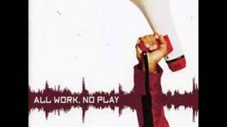 Public Announcement All Work, No Play (lyrics)