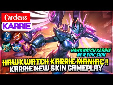 Xxx Mp4 Hawkwatch Karrie MANIAC Karrie New Skin Gameplay Carelesss Karrie Mobile Legends 3gp Sex