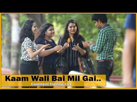 Mummy Kaam Waali Mil Gayi Prank on Girls - Comment Trolling #11 | Prank In India | The HunGama Films