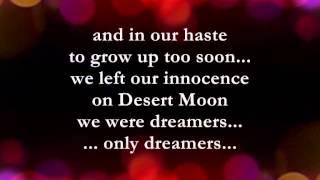 Desert Moon  || Lyrics ||  Dennis De Young