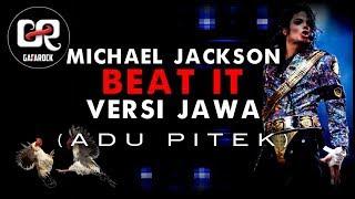 Michael Jackson Versi Jawa - Beat It ( Adu Pitek ) Gafarock