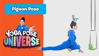 Pigeon Pose   The Cosmic Kids Yoga Pose Universe!   Kids Workout
