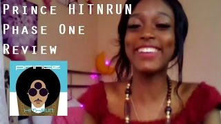 Prince HITNRUN Phase One Review