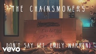 the chainsmokers - don39;t say audio ft emily warren