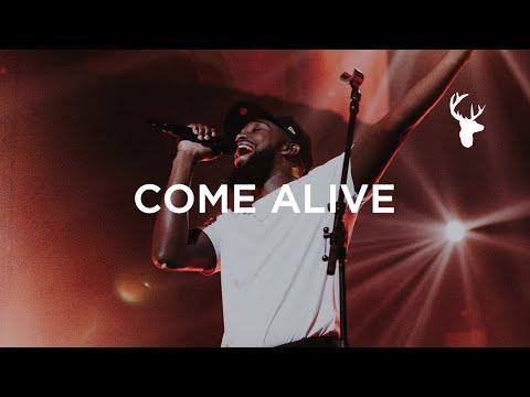 Come Alive Dante Bowe Worship