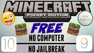 PLAY MINECRAFT PE FOR FREE ON IOS 9 AND 10! NO JAILBREAK/NO COMPUTER   Apple Advanced  