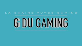 PRESENTATION DE LA CHAINE G DU GAMING