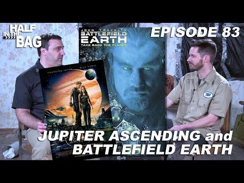 Half in the Bag Jupiter Ascending and Battlefield Earth
