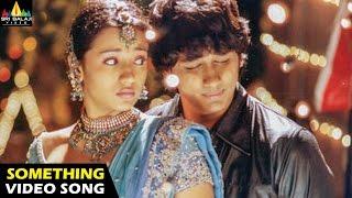 Nuvvostanante Nenoddantana Songs | Something Something Video Song | Siddharth | Sri Balaji Video