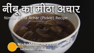 Nimbu ka Meetha Achar - Sweet and sour Lemon Pickle