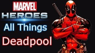 Marvel Heroes: All things Deadpool - Powers, Skills, Ultimate Power, Costumes, Pirate build guide!