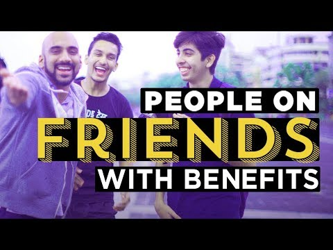 Xxx Mp4 People On Friends With Benefits Ft Sahil Khattar Being Indian 3gp Sex