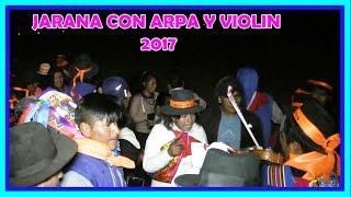 JARANA EN SAN CRISTOBAL 2017 - CANTO Y BAILE