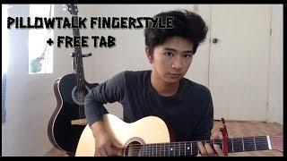 PillowTalk - Zayn Malik / Fingerstyle Guitar