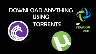 How To Download Anything Using UTorrent