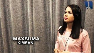 Maxsuma - Kimsan | Махсума - Кимсан (music version)