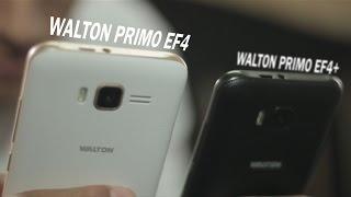 Walton Primo EF4 & EF4+ Hands On Review