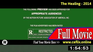 Watch: The Healing (2014) Full Movie Online
