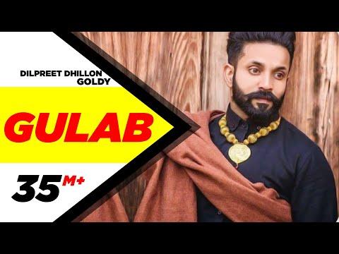Xxx Mp4 Gulab Full Song Dilpreet Dhillon Ft Goldy Desi Crew Latest Punjabi Songs 2015 Speed Records 3gp Sex