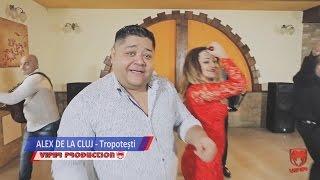 Alex de la Cluj - Tropotesti (Video Oficial) NOU 2017