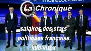 salaires des stars politiques française,info/intox