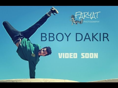 Bboy Dakir Coming soon
