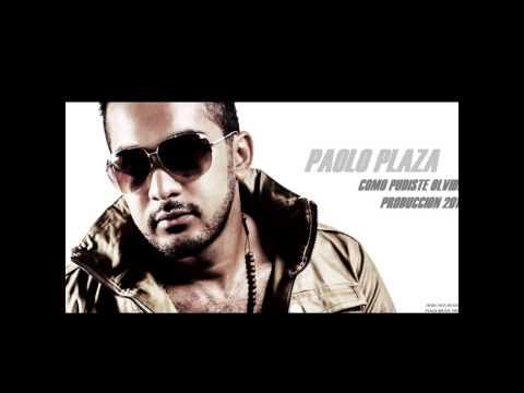 Paolo Plaza Como pudiste olvidar