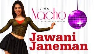 Jawani Janeman (Dance Video) - Let