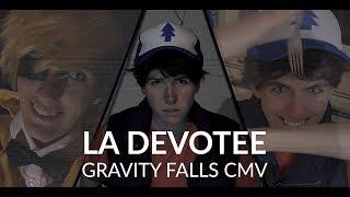 [CMV] Gravity Falls | LA Devotee