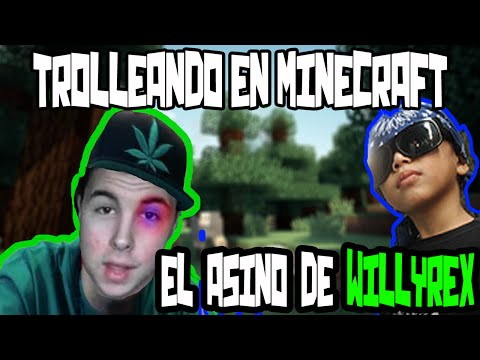 Trolleo en Minecraft Niño Cholo que mato a Willyre