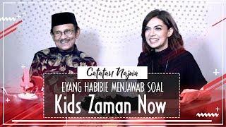 Eyang Habibie Menjawab Soal Kids Zaman Now