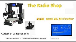 #160 Nice mail bag and Anet A6 3D Printer Build and Test