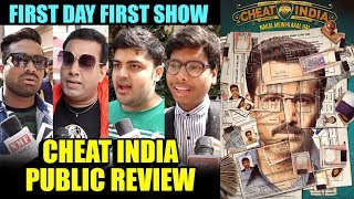 Cheat India Movie HIT or FLOP HONEST Public Review   1st Day 1st Show   Emraan Hashmi, Shreya Dhanwa
