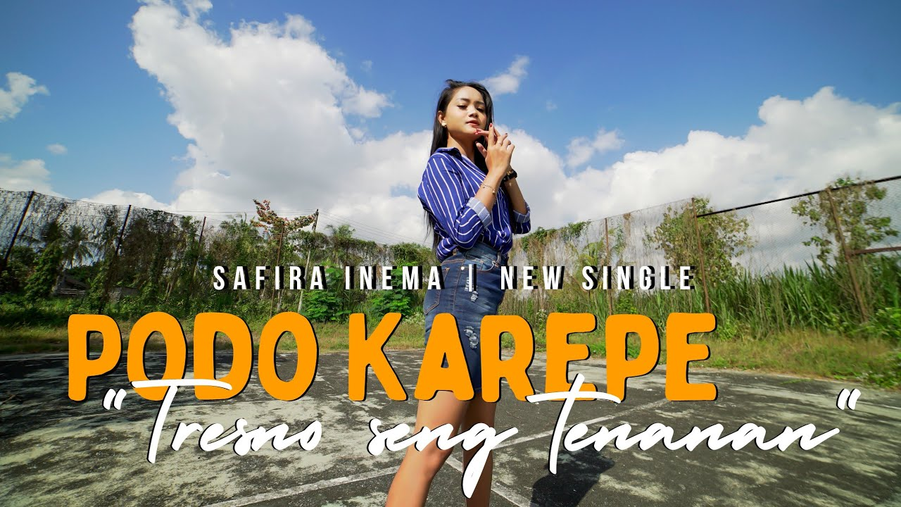 Safira Inema  - Podo Karepe - Tresno Seng Tenanan ( ANEKA SAFARI)
