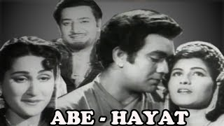 Old Hindi Movie | Abe Hayat |  Prem Nath | Shashikala | Bollywood Hindi Movie