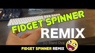 Fidget Spinner REMIX vs Google Translate (Made by Stard Ova)
