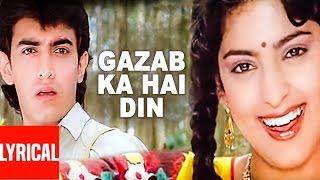 Gazab Ka Hai Din Lyrical Video | Qayamat se Qayamat Tak | Aamir Khan, Juhi Chawla