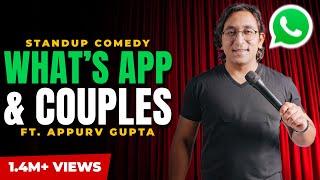 Whatsapp and RelationShip - Stand Up Comedy by Appurv Gupta-GuptaJi