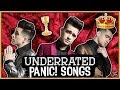 7 SUPER UNDERRATED PANIC! AT THE DISCO SONGS