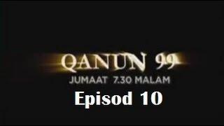 Qanun 99 Ibu 3 Tanggang Episod 10