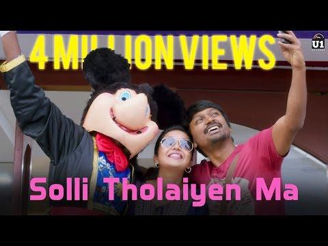 Solli Tholaiyen Ma - Yaakkai   Official Video Song   Yuvan Shankar Raja   Dhanush   Vignesh ShivN