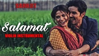 Salamat Video Song | SARBJIT | (Violin) Instrumental By NANDU HONAP