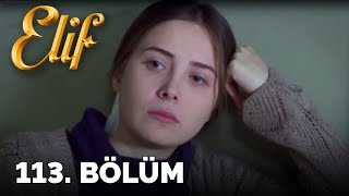 Elif - 113. Bölüm (HD)