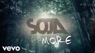 SOJA - More (Official Lyric Video)