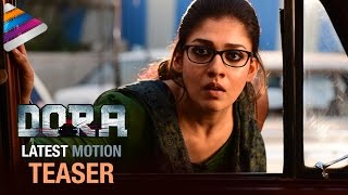 Nayanthara DORA Horror Movie Latest Motion Teaser | Latest Telugu Movies 2017 | Telugu Filmnagar