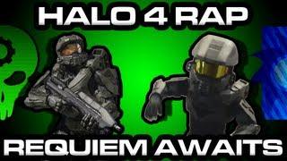 Halo 4 Rap Song - Requiem Awaits